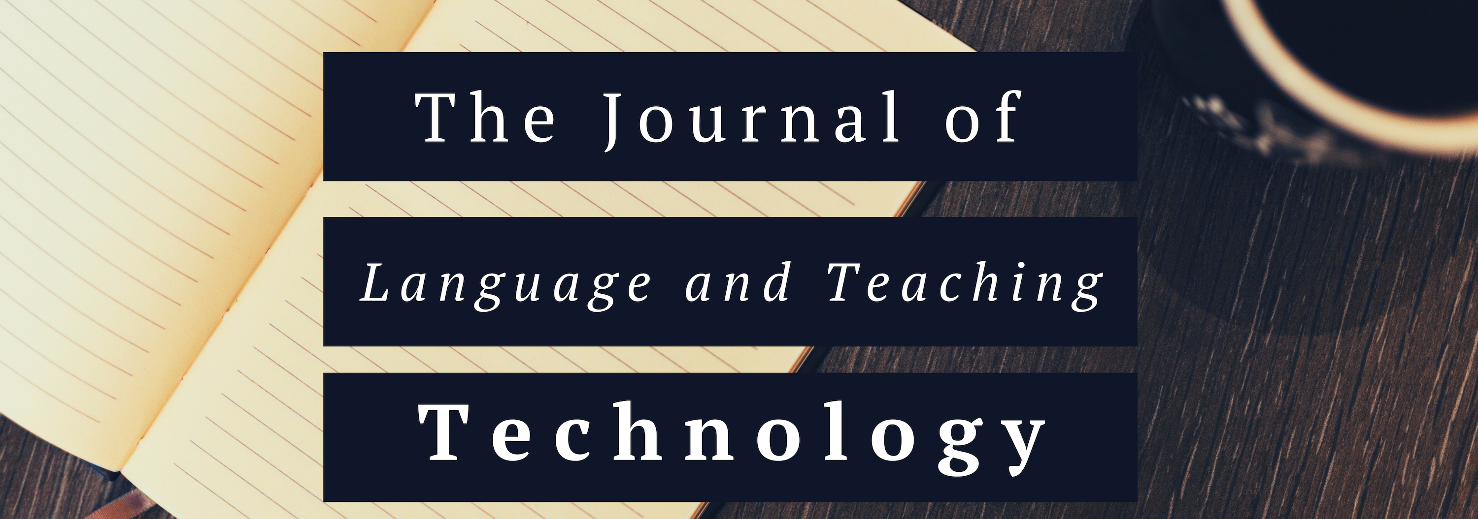 The Journal of Language Teaching and Technology (LTT)